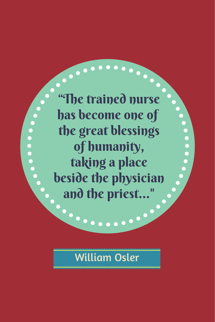 Nurse Quotes 10 Famous Lines Every Nurse Should Know Nurse Quotes Inspirational Nurse Quotes Nurse Inspiration