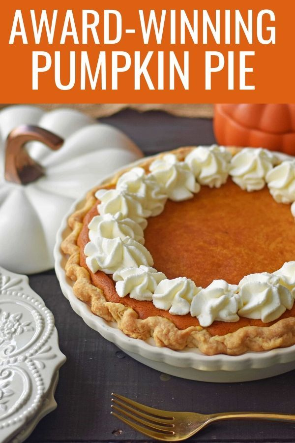 Award-Winning Pumpkin Pie Recipe