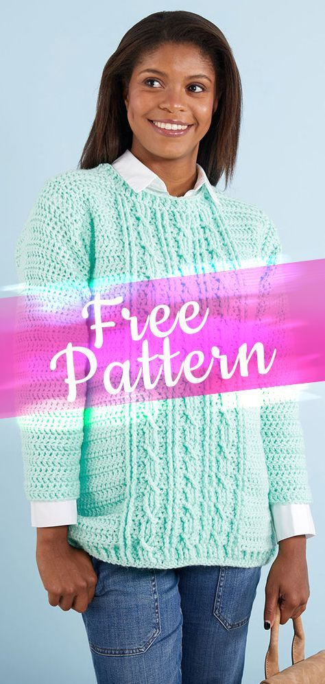 Sweater Gotta Have It Cable Crochet [CROCHET FREE PATTERNS] #freecrochetpatterns #crochet #freecrochet #easycrochet #diycrochet #patternsfree #crochet2 #croche #feshioncrochet #gottahaveit