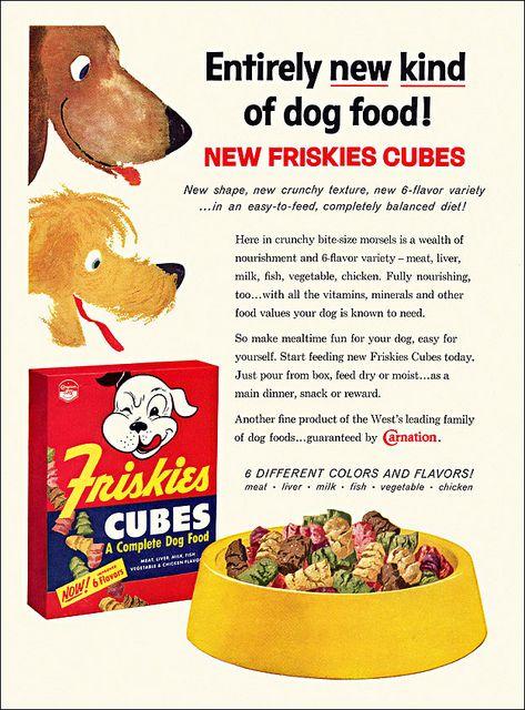 Friskies Dog Food Ad C1959 Dog Food Recipes Food Advertising