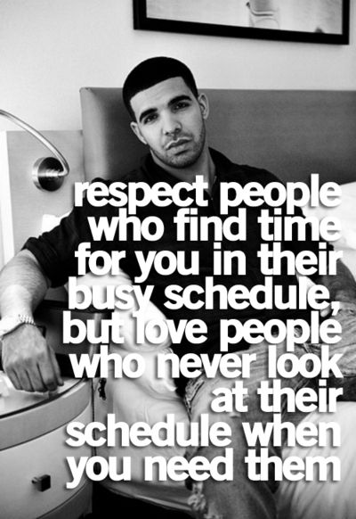 Respect Drake Quote Time Meaning In Words Pinterest