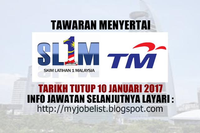 Skim Latihan 1malaysia Sl1m Di Telekom Malaysia Berhad Tm 10 Januari 2017 Tawaran Menyertai Skim Latihan 1malays Job Training Soft Skills Skill Training