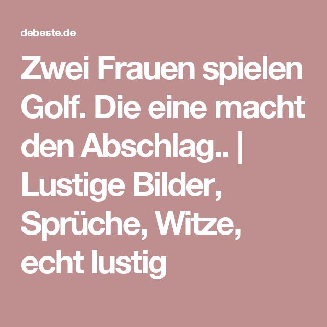 Zwei Frauen Spielen Golf. Die Eine Macht Den Abschlag.. | Lustige Bilder,