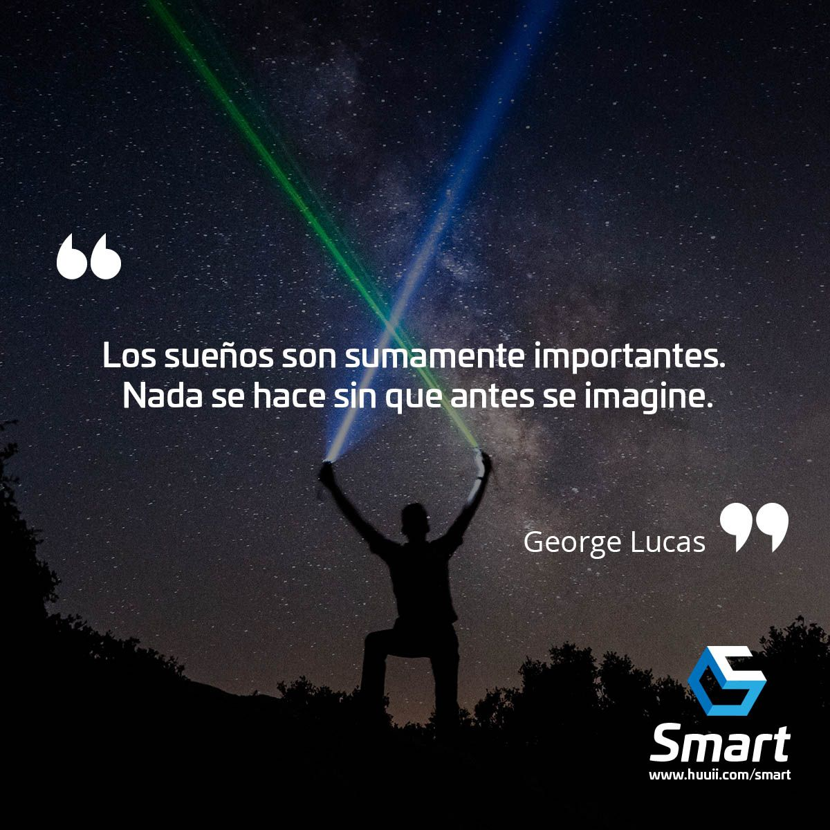 Sueños Huuii Smart Frases Georgelucas Starw