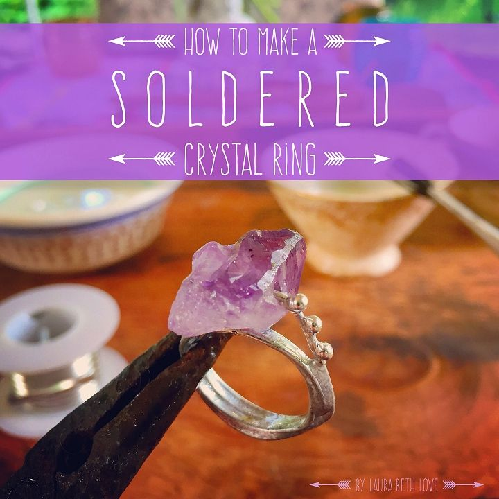 Dishfunctional Designs: How To Make A Boho Chic Soldered Crystal Point Ring
