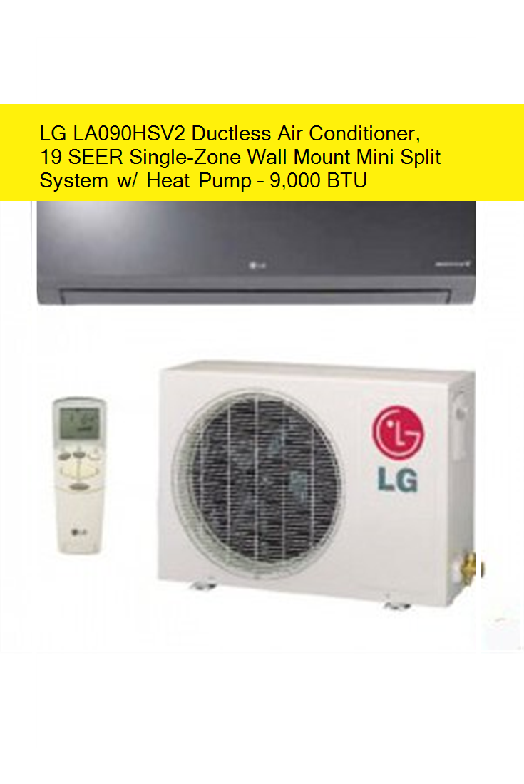 LG LA090HSV2 Ductless Air Conditioner, 19 SEER SingleZone