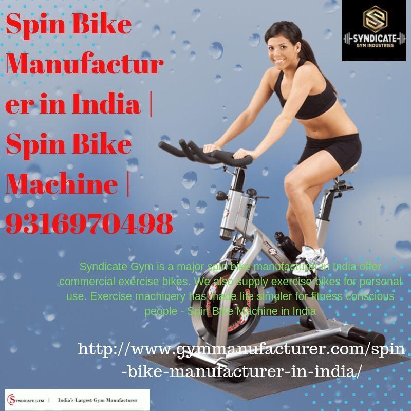 Spin Bike Manufacturer In India Best Workout Machine Workout