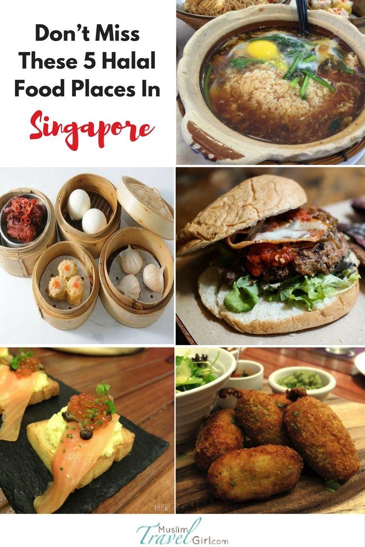 Don T Miss These 5 Halal Food Places In Singapore Dengan Gambar