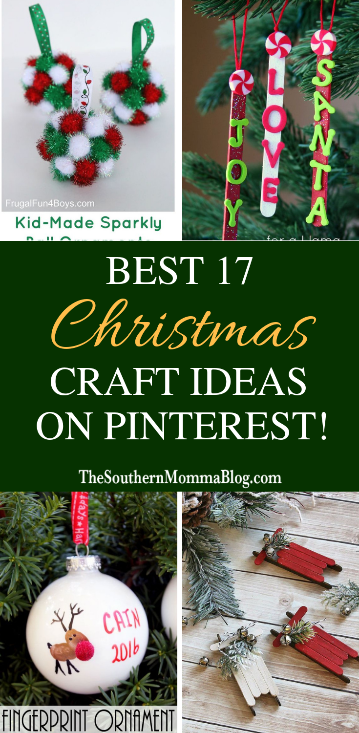 Complete List Of The Best Pinterest Christmas Crafts For Kids Christmas Crafts For Kids Pinterest Christmas Crafts Christmas Crafts
