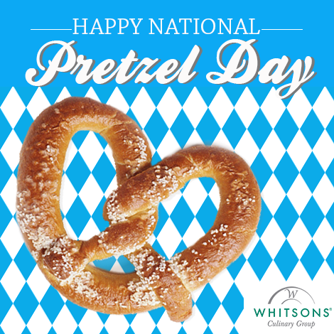 Happy National Pretzel Day from Whitsons Culinary Group