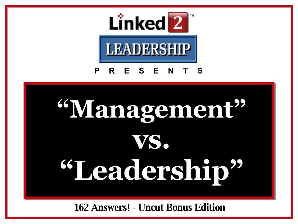 managementvsleadershiponlinkedin by Tom Schulte via