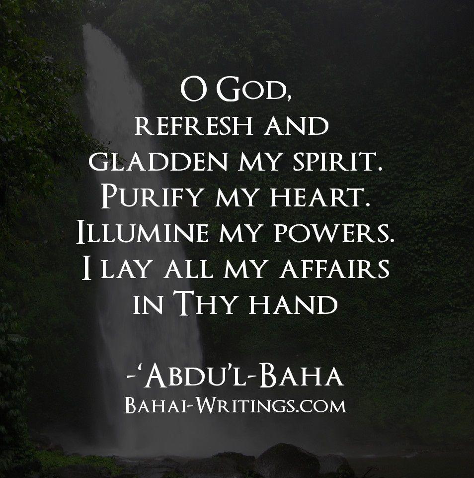 Refresh Quotes: Refresh And Gladden My Spirit. Purify My Heart. Illumine