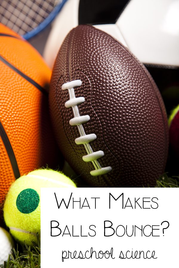 what makes balls bounce  preschool science