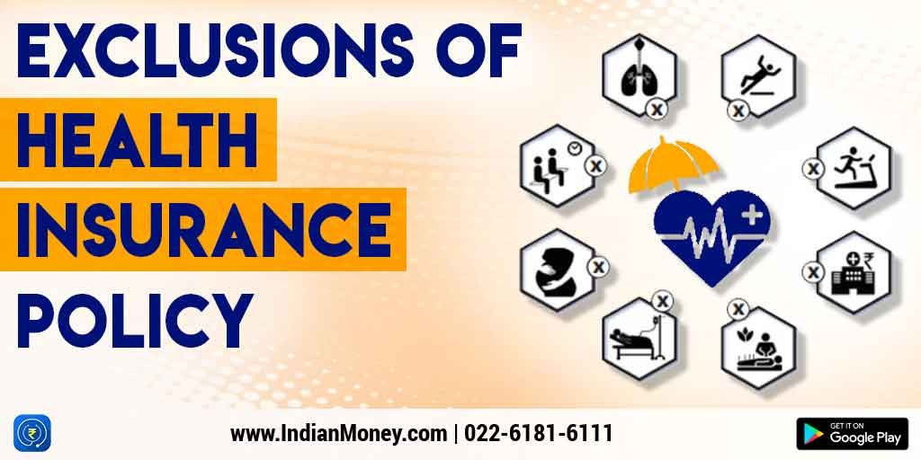 Exclusions Of Health Insurance Policy Health Insurance Health