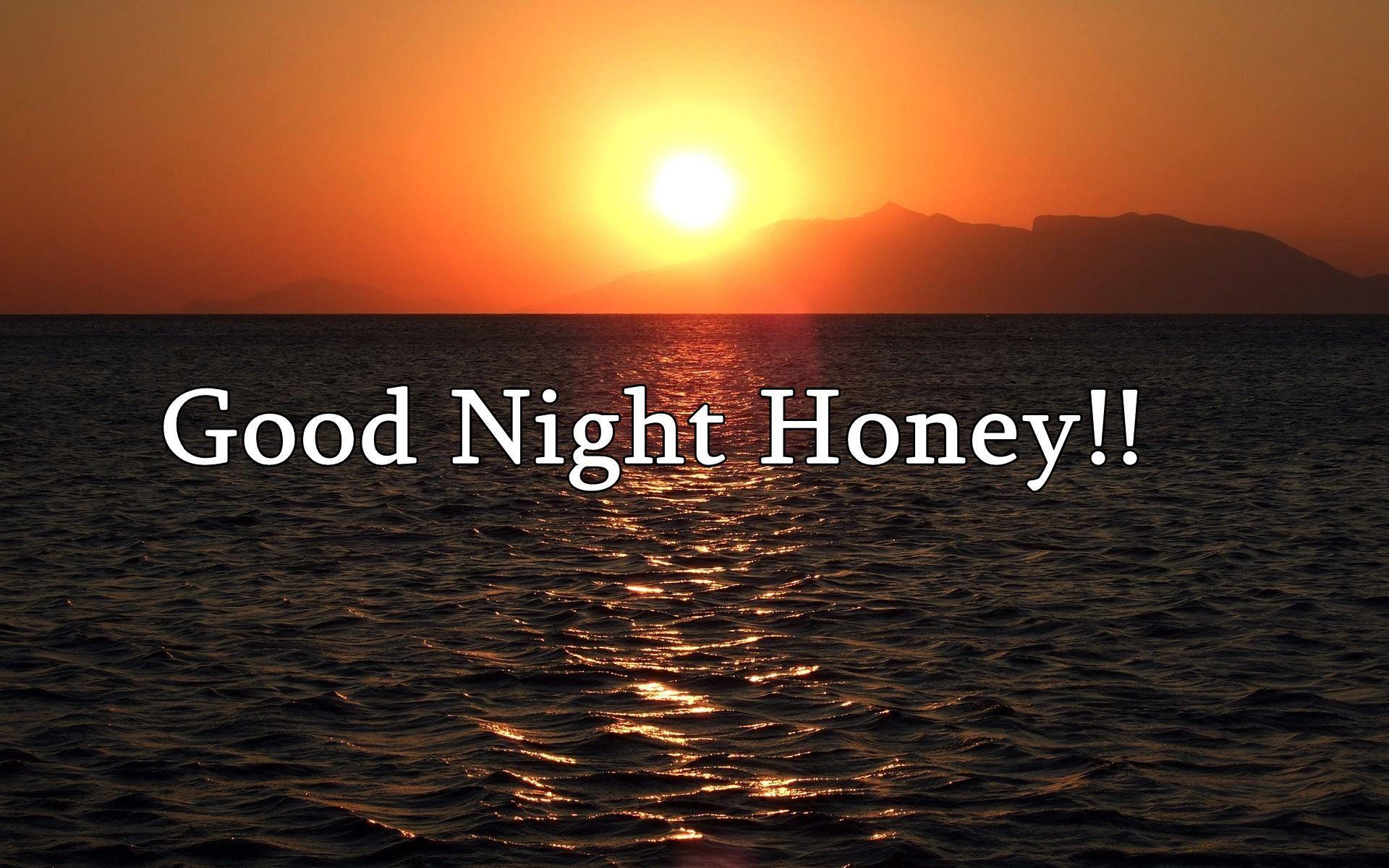 Good Morning Honey Quotes: Good Night Honey