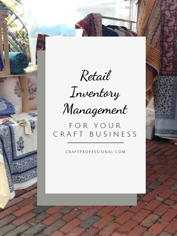 Retail Inventory Management for Your Craft Business Pinterest