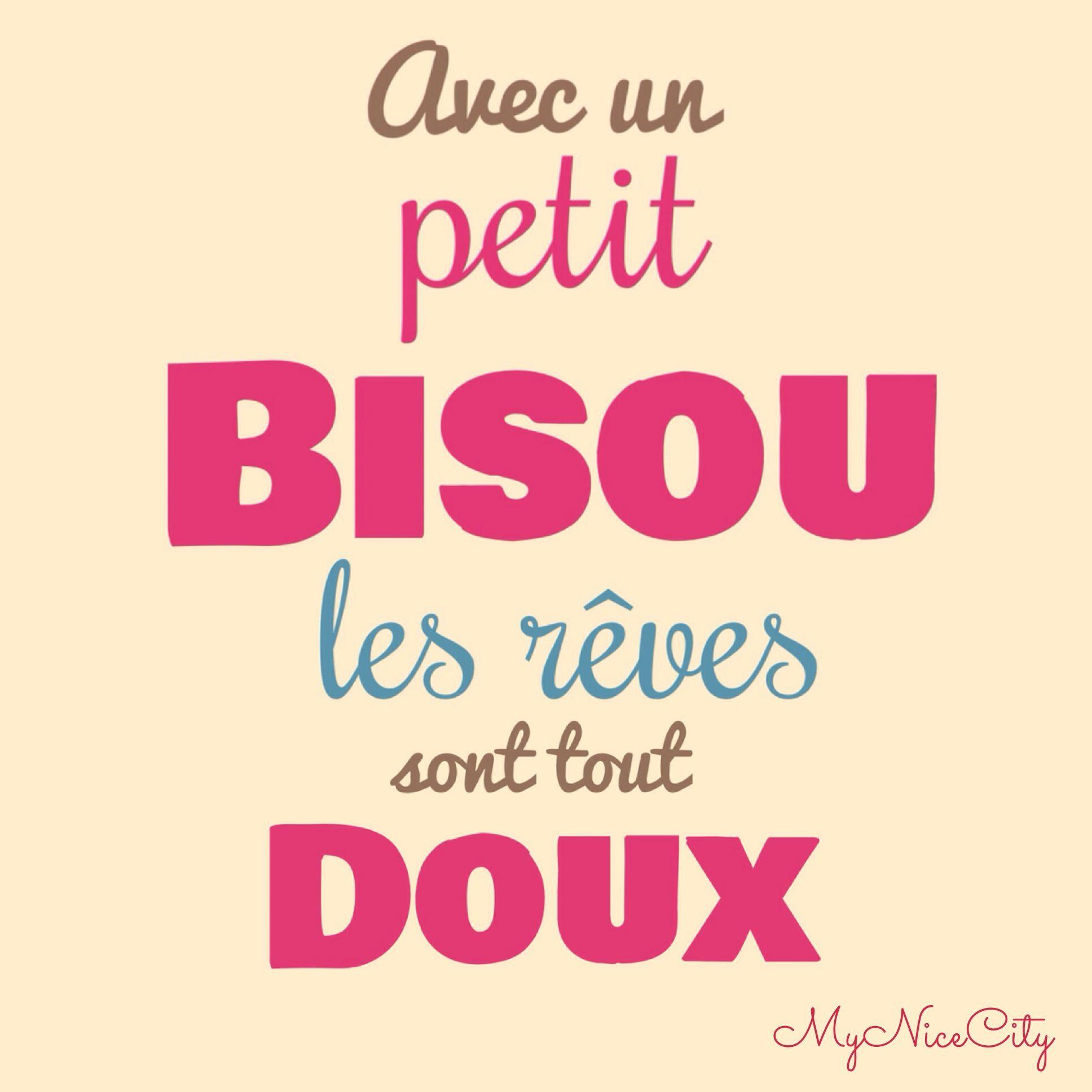 Avec Un Bisou Les Reves Sont Tout Doux Citation Mynicecity Citation Citations D Amour Citation Nuit