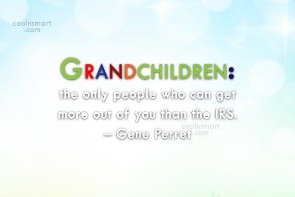 Grandchildren Quote: Grandchildren: the only people who can get... #grandchildrenquotes Grandchildren Quote: Grandchildren: the only people who can get... #grandchildrenquotes Grandchildren Quote: Grandchildren: the only people who can get... #grandchildrenquotes Grandchildren Quote: Grandchildren: the only people who can get... #grandchildrenquotes Grandchildren Quote: Grandchildren: the only people who can get... #grandchildrenquotes Grandchildren Quote: Grandchildren: the only people who can #grandchildrenquotes