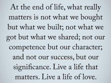What Really Matters In Life Quotes Custom Real Life Love Quotes What Really Matters At The End Of Life
