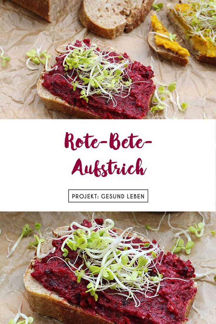 Rezept: Rote Bete-Brotaufstrich – Projekt: Gesund leben