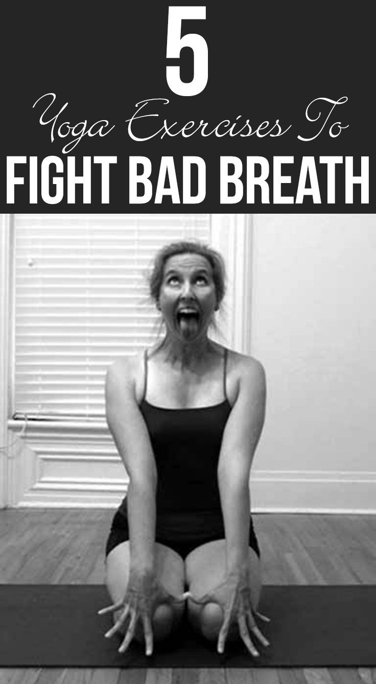 Bad Breath Fight It Effectively With Yoga (With Video Tutorial)