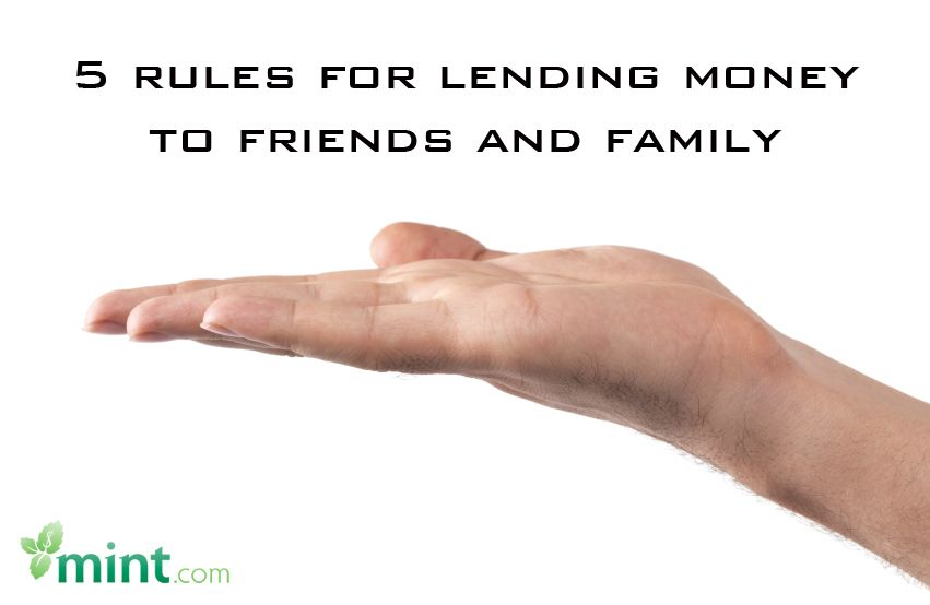 5 Rules To Follow When Lending Money To Family Or Friends