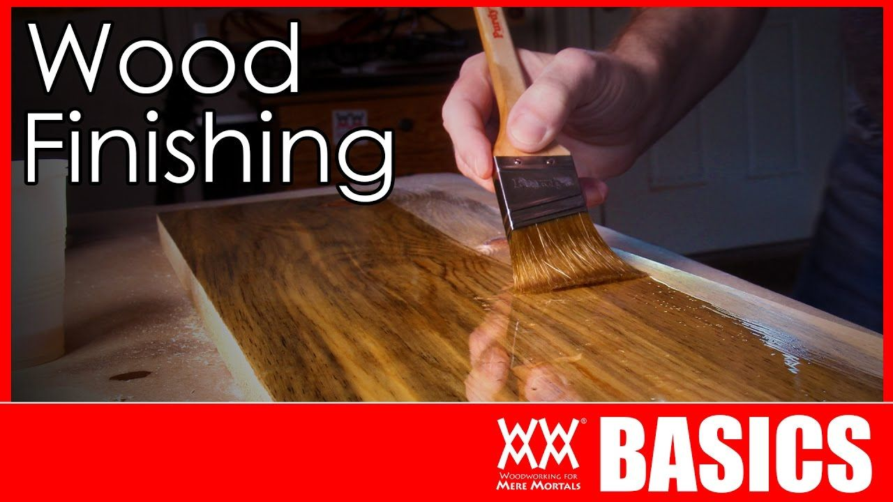 Wood Finishing Doesn T Have To Be Intimidating Of Complicated Here S What You Need To Kn Easy Woodworking Projects Woodworking Projects Diy Woodworking Basics