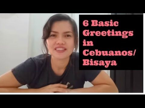 how to say good morning good evening in cebuano youtube