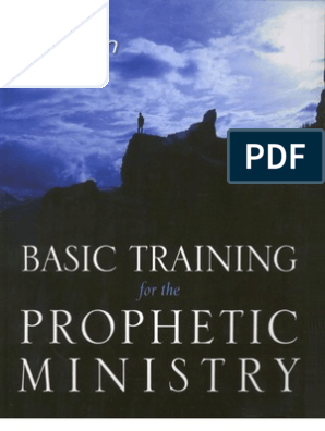 Basic Training for the Prophetic Ministry Expanded Edition ...