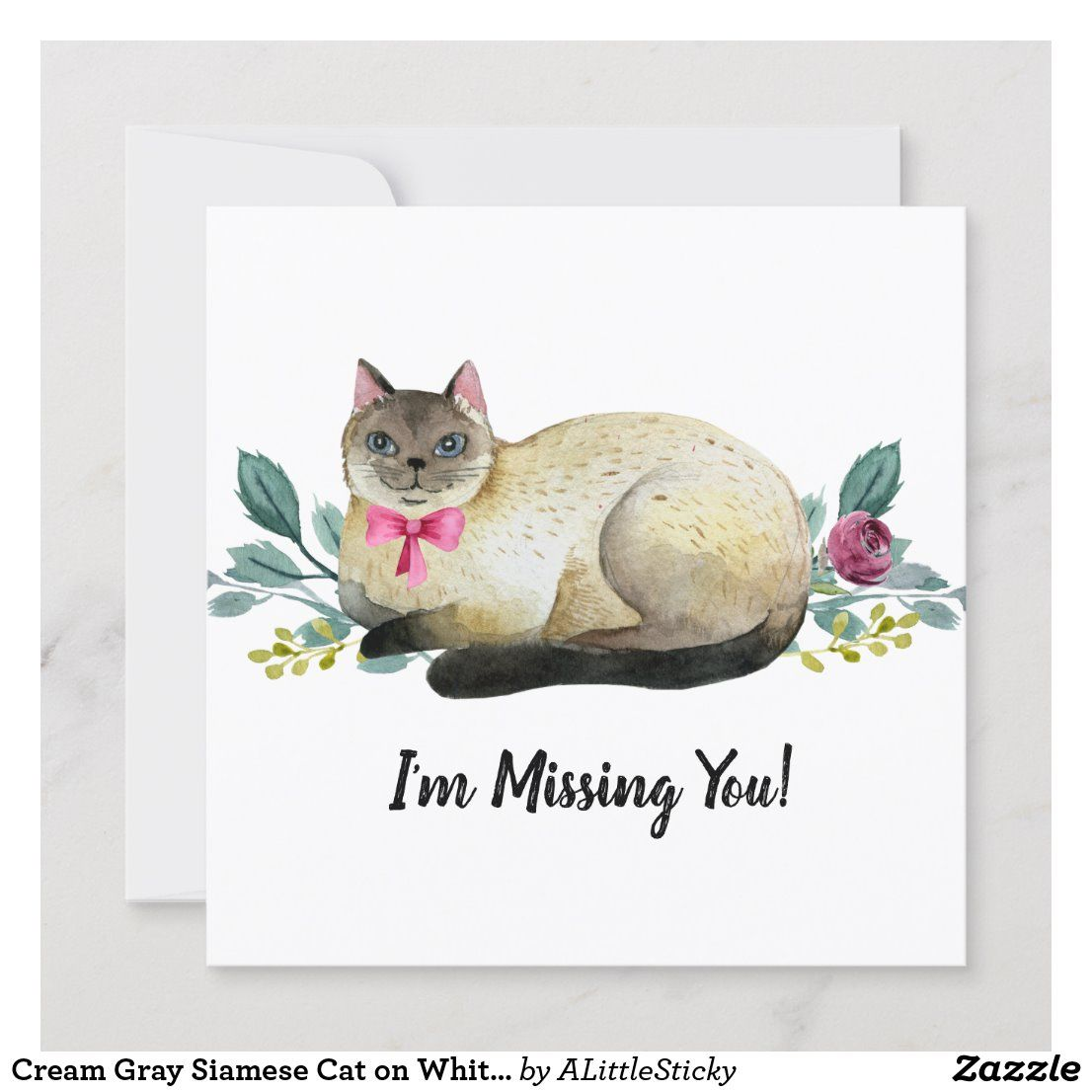Cream Gray Siamese Cat On White Missing You Zazzle Com In 2020 Siamese Cats Miss You Cards Siamese