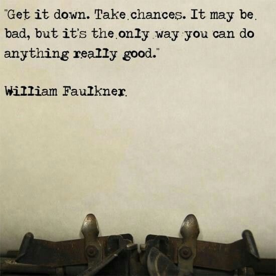 William Faulkner Inspirational Quote American Author Take Interesting William Faulkner Quotes