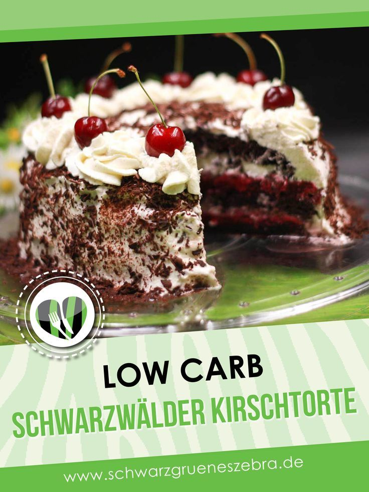 Schwarzwälder Kirschtorte - Eine leckere Variante ohne Kohlenhydrate