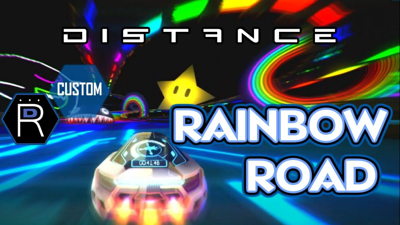 Distance Gameplay PC Game / RAINBOW ROAD!! / Mario Kart Custom Track