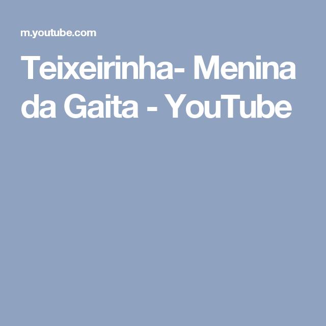 Teixeirinha- Menina da Gaita - YouTube