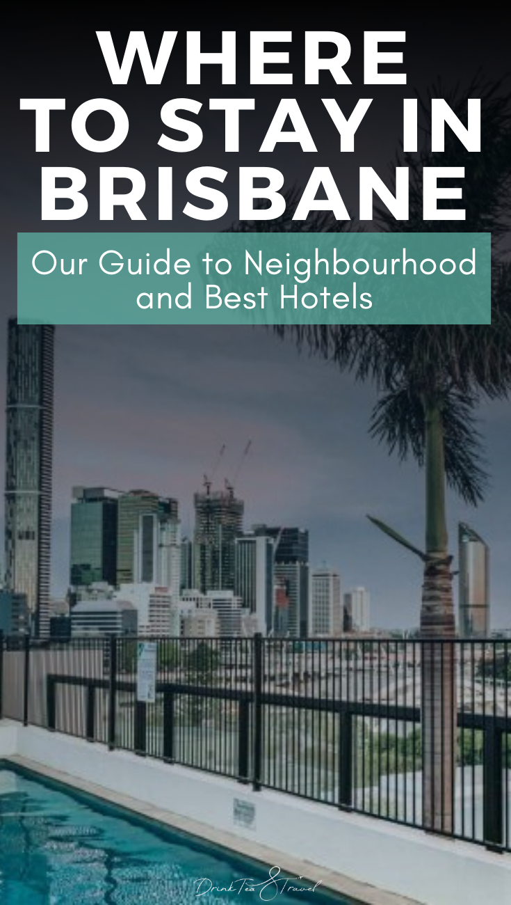 Where To Stay In Brisbane Guide To Neighbourhood And Best Hotels In Brisbane Best Hotels Australia Travel Riverside Hotel