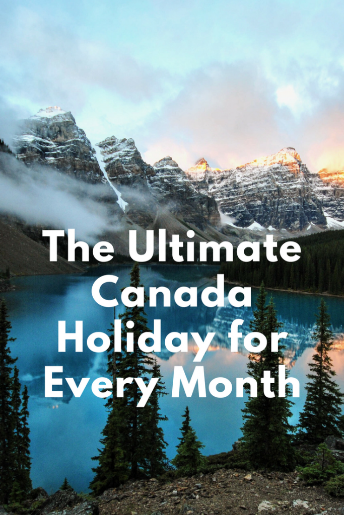 Canada Forever The Ultimate Canada Holiday for Every