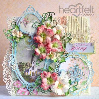 Heartfelt Creations - Oval Chapel And Dogwood Clusters Project