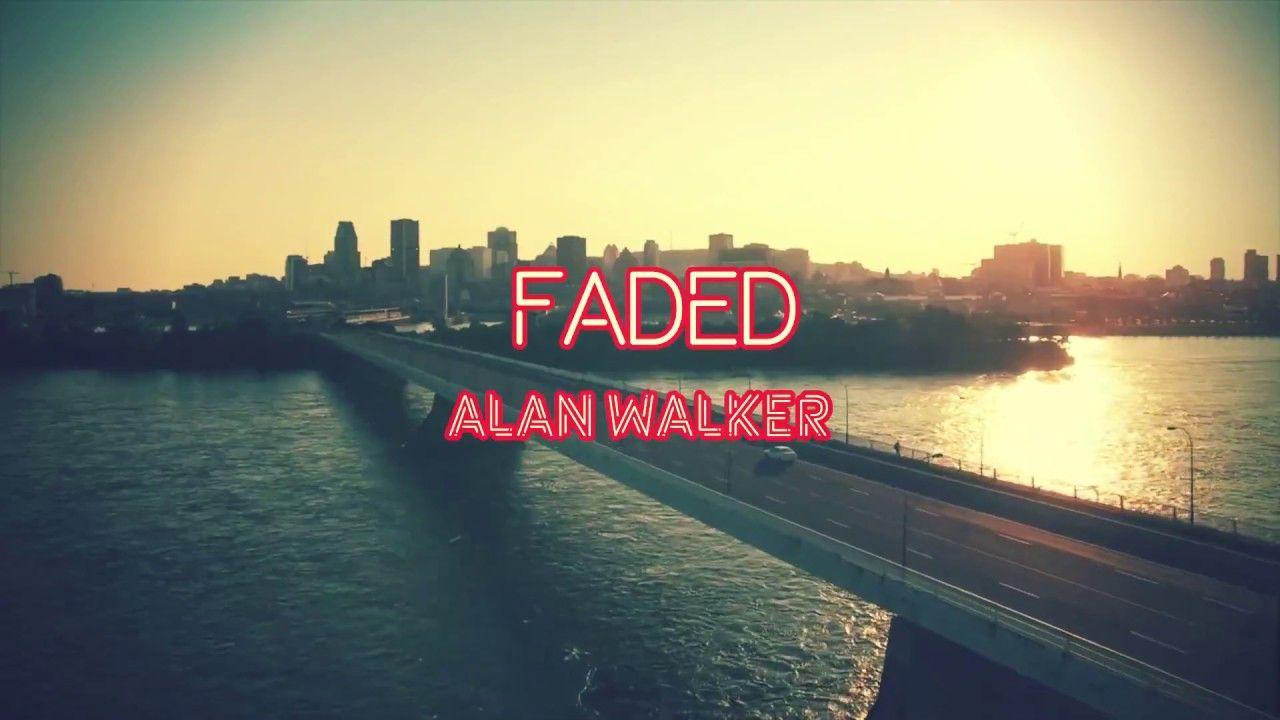 Faded Alan Walker Cube Music Lyrics Ellie Goulding Songs