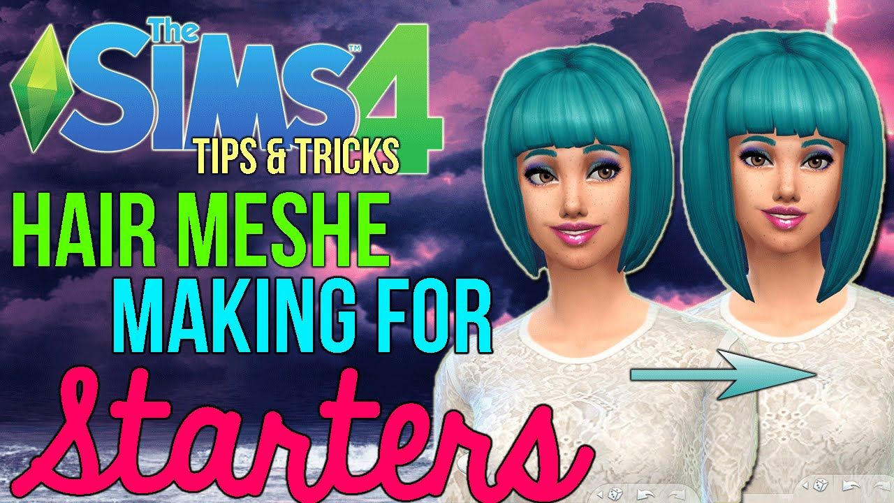The Sims4: How To Make Hair Meshes For Beginners