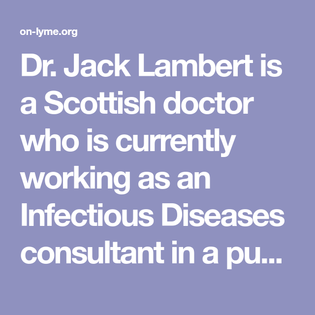 Dr  Jack Lambert is a Scottish doctor who is currently worki