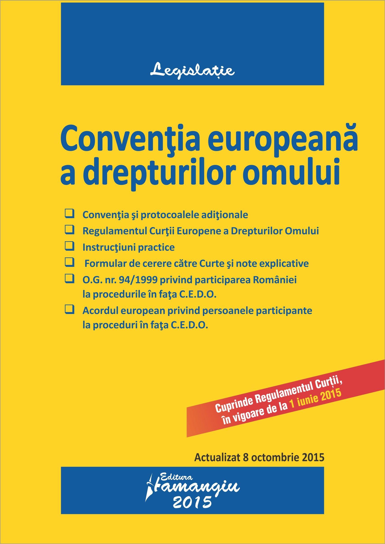 Conventia europeana a drepturilor omului - actualizat 8 octombrie 2015