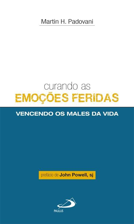 Capa: Dhan de Oliveira (Anderson Daniel)  http://www.paulus.com.br/loja/curando-as-emocoes-feridas-vencendo-os-males-da-vida_p_1123.html