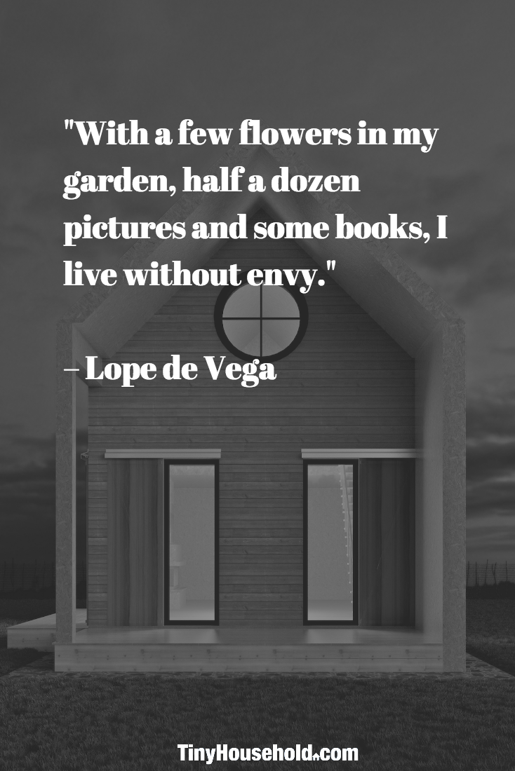 """Quotes About Houses Tiny House Quote """"With A Few Flowers In My Garden Half A Dozen"""
