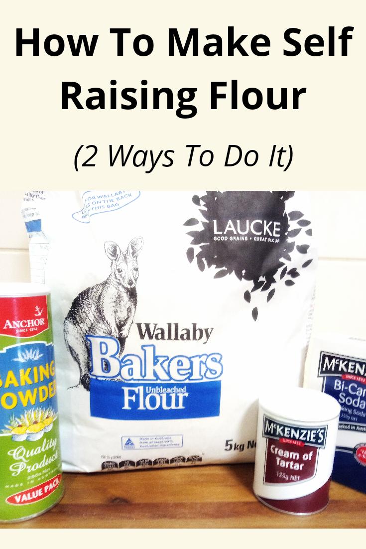 How to Make Self Raising Flour (2 Ways) Making your own