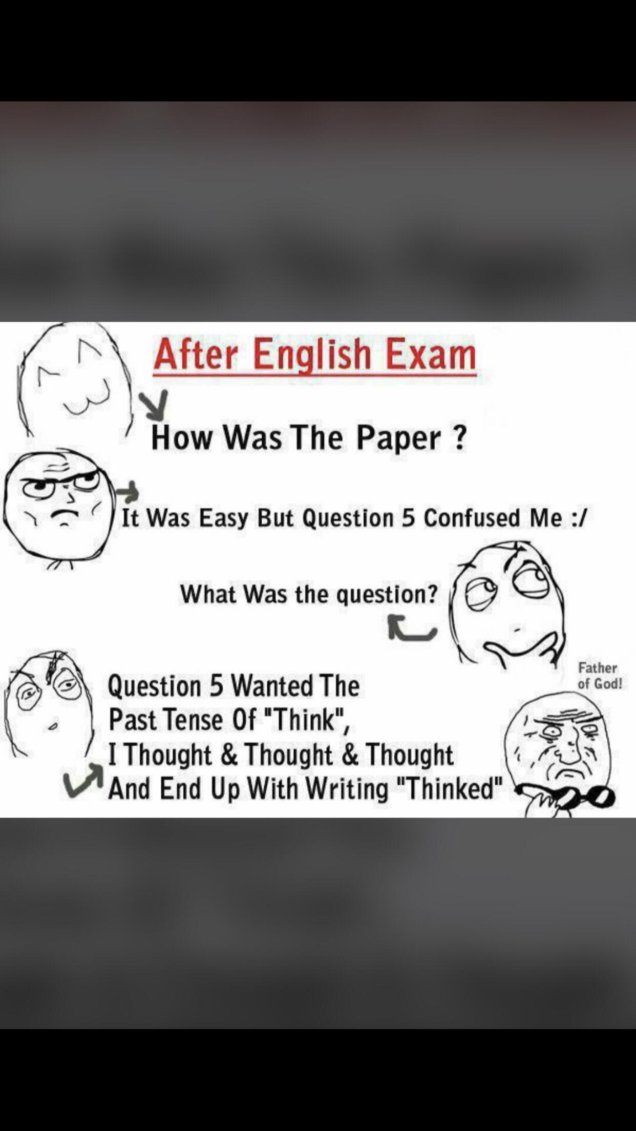 Thinked?!! 😂😂😂 Exams funny, Funny english jokes, Exam