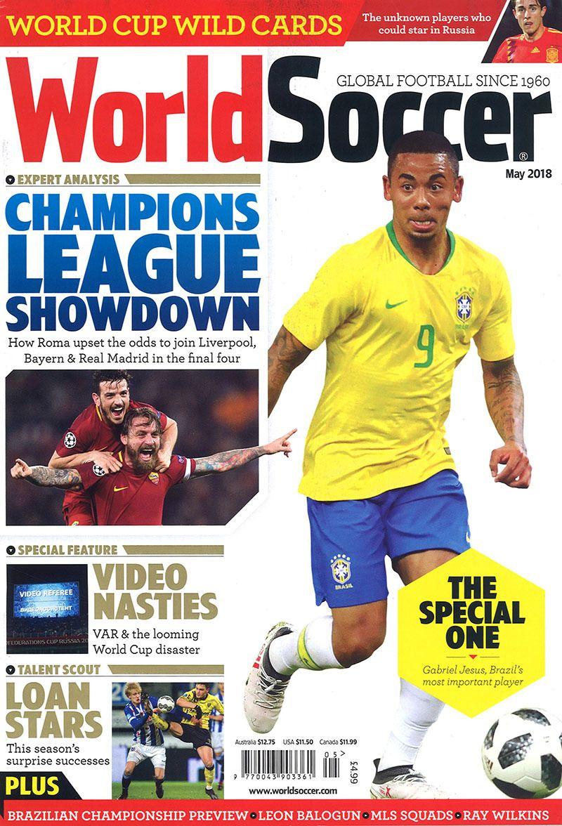 World Soccer May 2018 World Soccer Magazine World Cup Sports Magazine