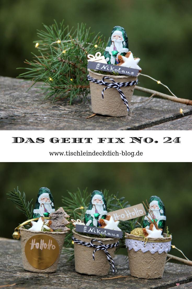 Das geht fix No. 24 - kleines Nikolausgeschenk im Anzuchttöpfchen - Tischlein deck dich