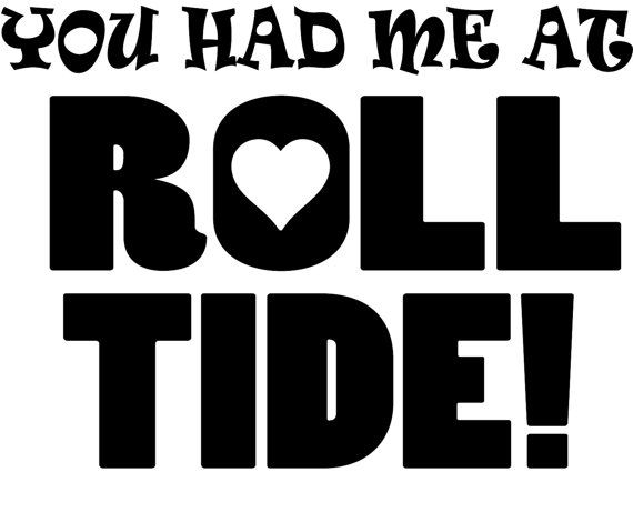 You had me at roll tide alabama vinyl decal for car by pazabri