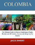 Free Kindle Book -  [Travel][Free] COLOMBIA: The Ultimate Guide to  discover landscapes, People, beaches and all Country. An easy and cheap way for Tourist