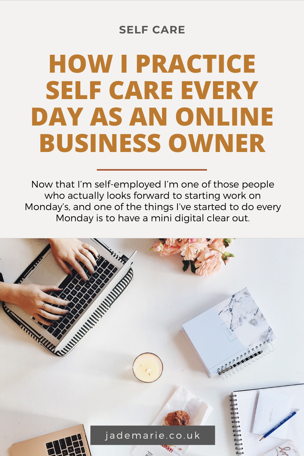 How I Practice Self Care Every Day As An Online Business